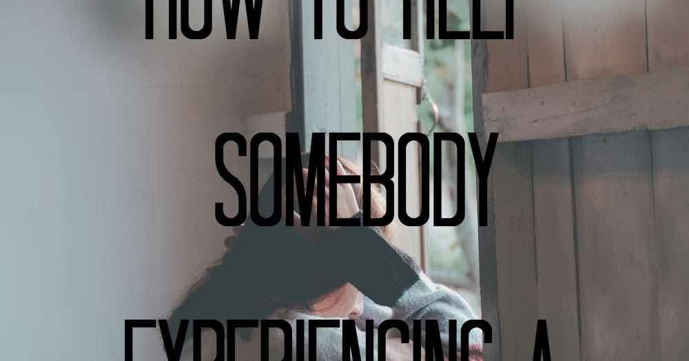 HOW TO HELP SOMEONE WHO IS EXPERIENCING A PANIC ATTACK ...