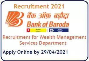 Banka of Baroda Wealth Management Professionals Recruitment 2021
