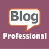 Menjadi Seorang Blogger Profesional