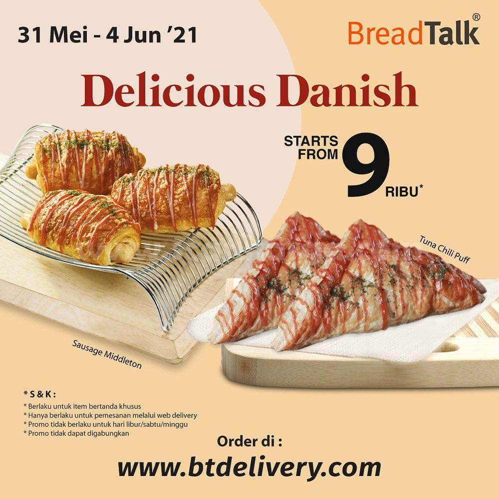 BREADTALK Promo DELICIOUS DANISH harga mulai Rp 9 Ribu