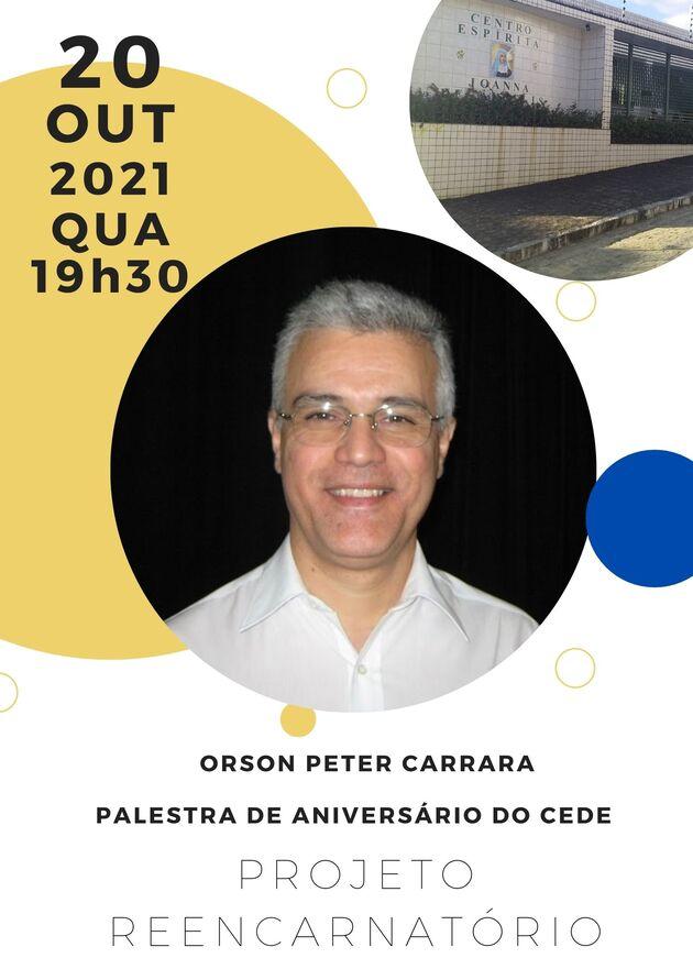 Palestra de aniversário com ORSON PETER CARRARA