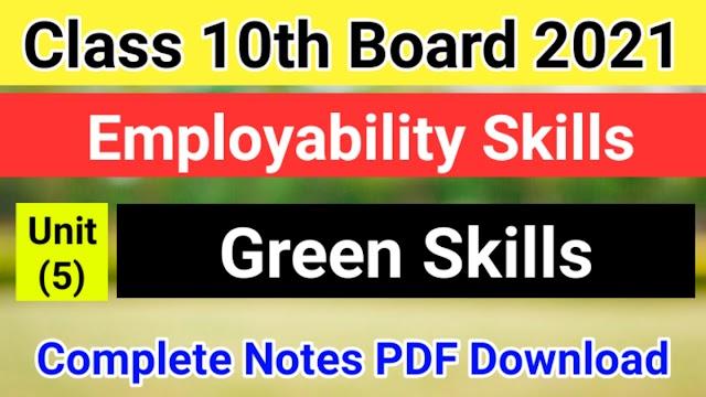 Green Skills Class 10 Notes PDF