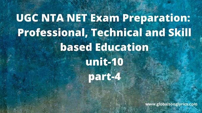 UGC NTA NET Exam Preparation: Professional, Technical and Skill based Education|unit-10|part-4|