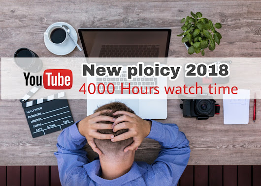 kaise how : YouTube New Monetization Policy 4000 Hours Watch Time