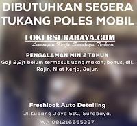 Kesempatan Bekerja di Freshlook Auto Detailing Surabaya Terbaru Desember 2019