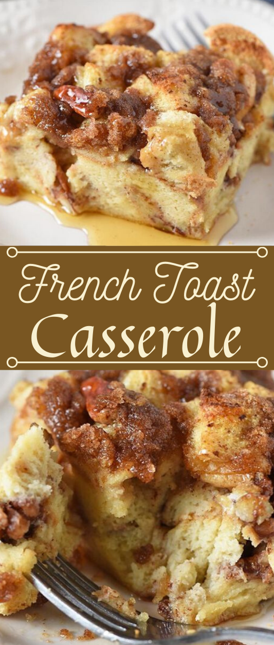 DELICIOUSLY EASY FRENCH TOAST CASSEROLE #vegetable #casserole #mushroom #easy #food