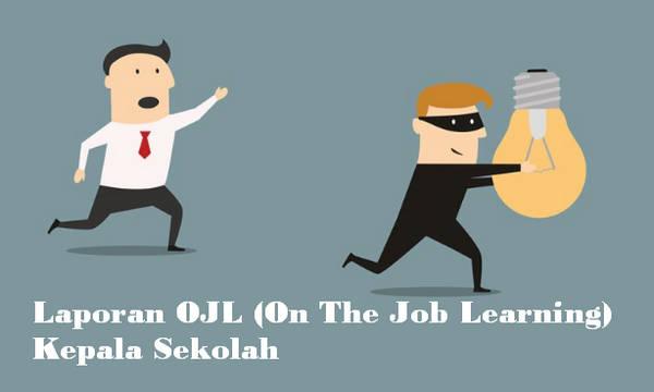 Laporan OJL (On The Job Learning) Kepala Sekolah