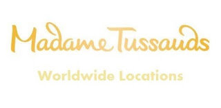 Madame Tussauds Worldwide Locations
