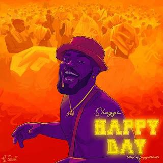 Broda Shaggi - Happy Day Mp3 Download