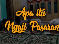 Apa itu Ngaji Pasaran? Berikut Penjelasan dan Info Jadwal Pasaran Pesantren Kilat Ramadhan