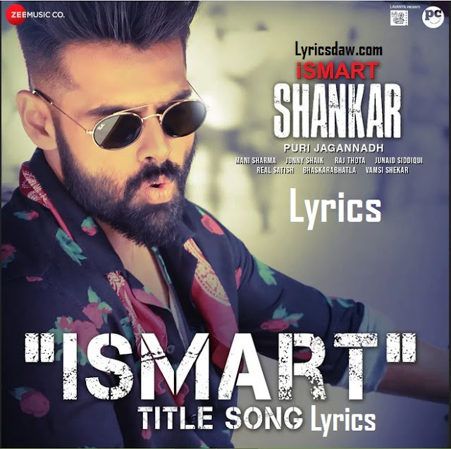 Ismart Shankar Songs Lyrics