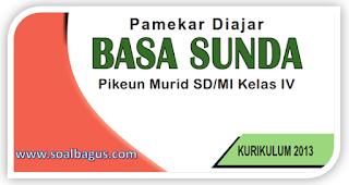 Download Kisi Kisi Soal PAS B. Sunda Kelas 4 Semester 1 Kurikulum 2013 Th. 2019 PDF, Docs, Th. 2020.
