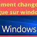 Changer la langue de Windows 10