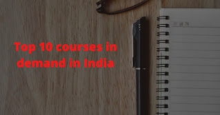 top 10 courses in demand in india