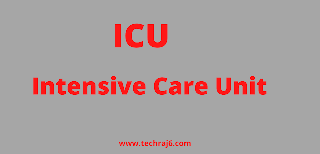 ICU full form, What is the full form of ICU