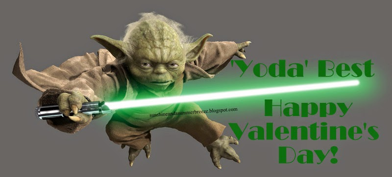 Sunshine and a Summer Breeze \u0027Yoda Best\u0027 FREE Valentine Printable