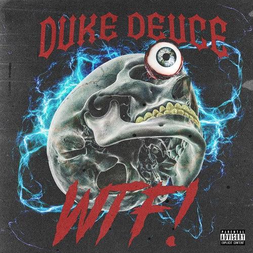 Duke Deuce - WTF! (Promo Pack)