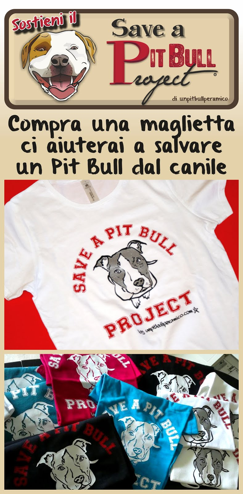 LE T-SHIRT DEL ''SAVE A PIT BULL PROJECT''