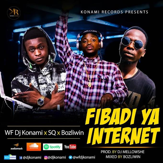 [Birthday Promo Music 4] WF DJ Konami - Fibadi Ya Internet Ft SQ & Bozliwin