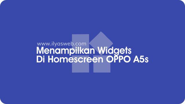 cara menampilkan widget di layar utama oppo a5s