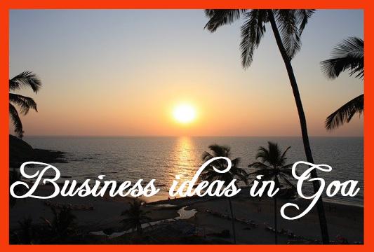 Business Ideas in Goa