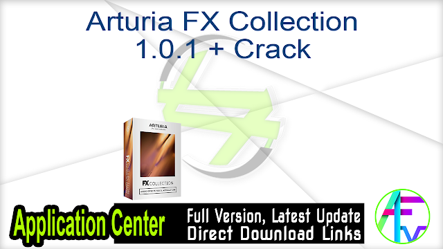 Arturia FX Collection 1.0.1 + Crack