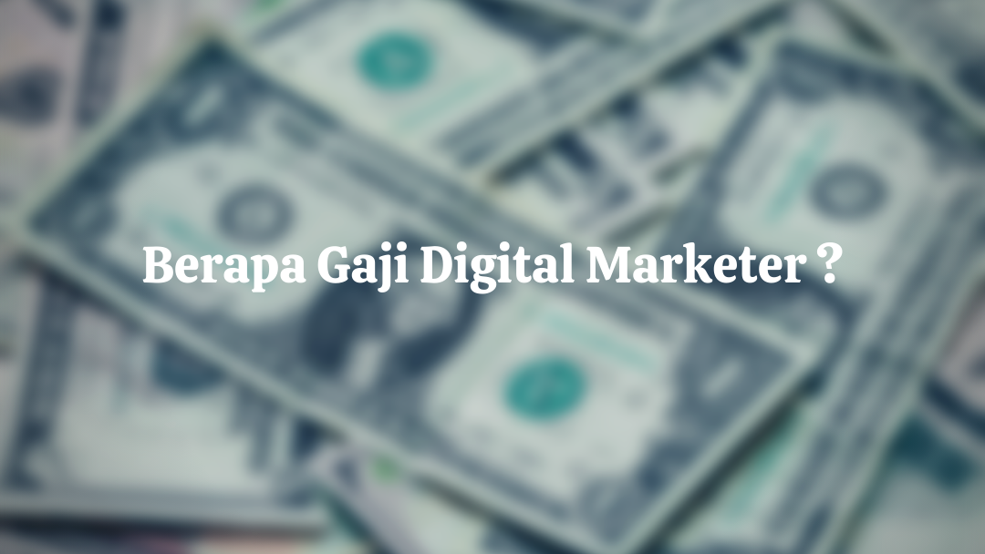 Gaji Digital Marketing