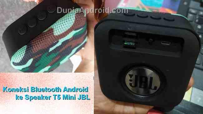Cara Koneksi Bluetooth Mini Speaker JBL T5 ke HP Android