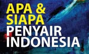Buku Apa & Siapa Penyair Indonesia