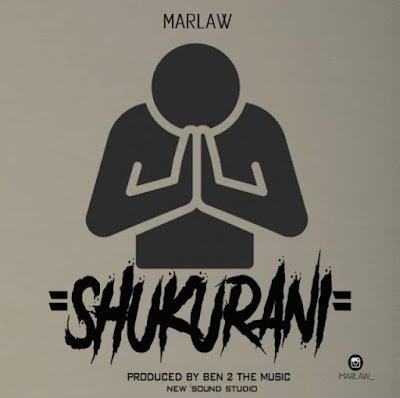 Download Audio | Marlaw – Shukurani