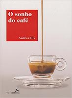 O Sonho do Café (Português) por Andrea Illy