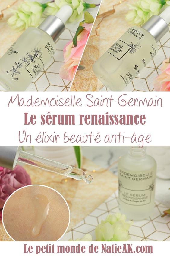 sérum renaissance Mademoiselle Saint Germain avis