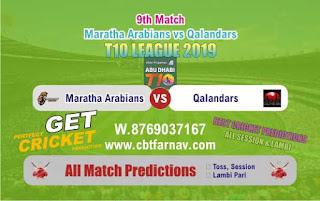 T10 League 2019 Qalandar vs Maratha 9th T10 2019 Match Prediction Today Reports