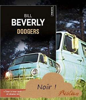 Dodgers Bill Beverly Points avis chronique lecture Combi Van