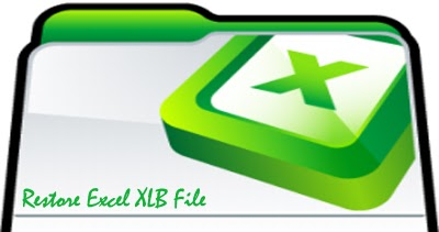Repair Ms Excel Files How To Restore Excel Xlb File