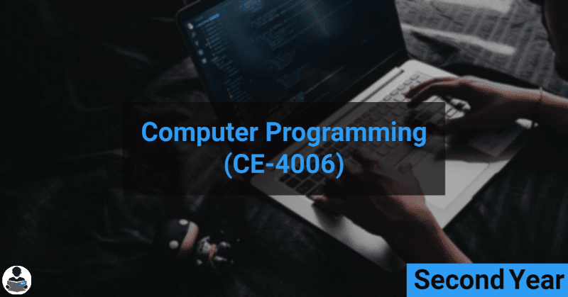 Computer Programming (Programming Tools) (CE-4006) RGPV notes CBGS Bachelor of engineering