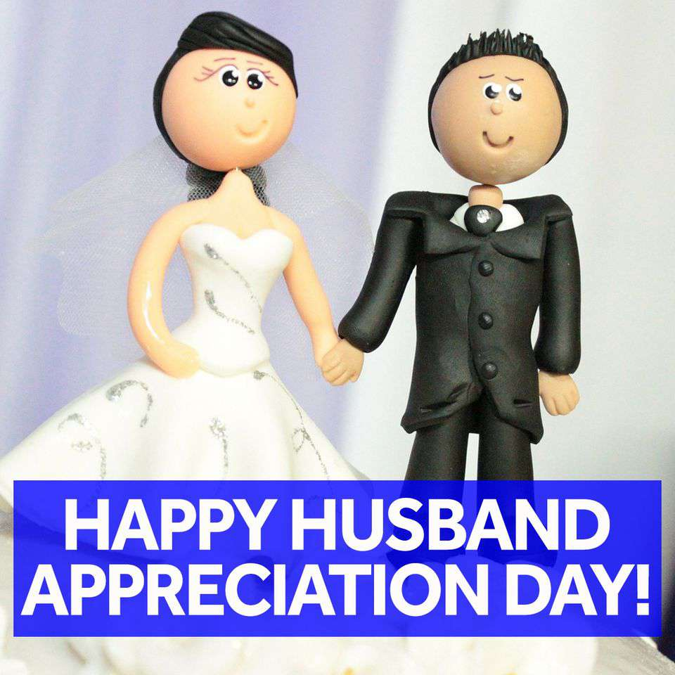 Husband Appreciation Day Wishes Awesome Picture