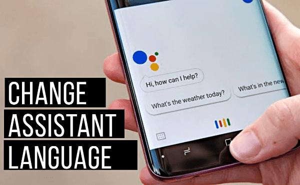 Change Google Assistant language