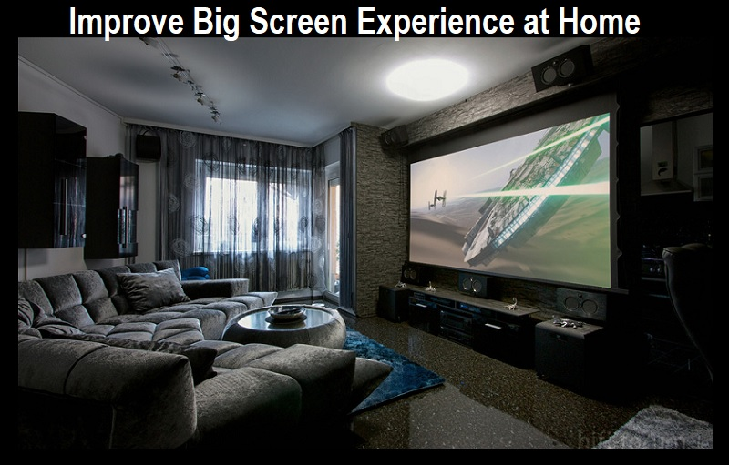 Improve Big Screen Experience at Home