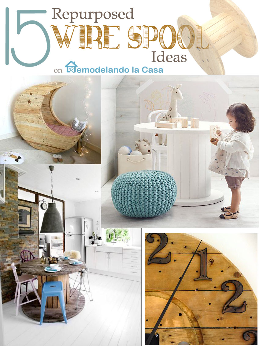 how to repurpose wire or electrical spools into tables, clocks, furniture, desk organizer, ottoman.