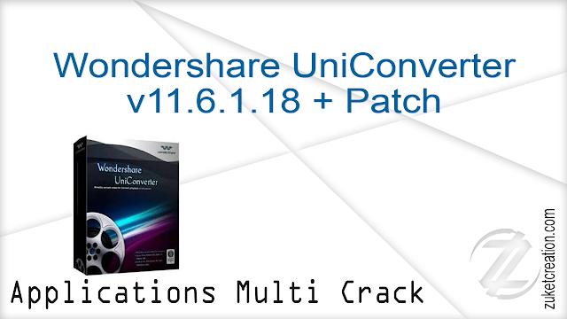 Wondershare UniConverter v11.6.1.18 + Patch