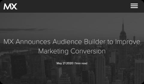 MX Announces Audience Builder to Improve Marketing Conversion