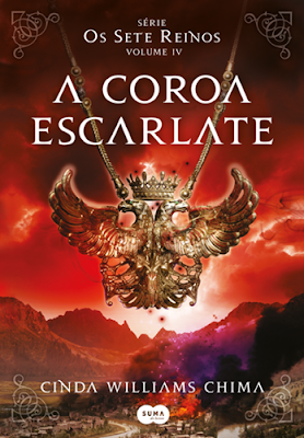 A coroa escarlate – Os Sete Reinos, vol. 4 (Cinda Williams Chima)