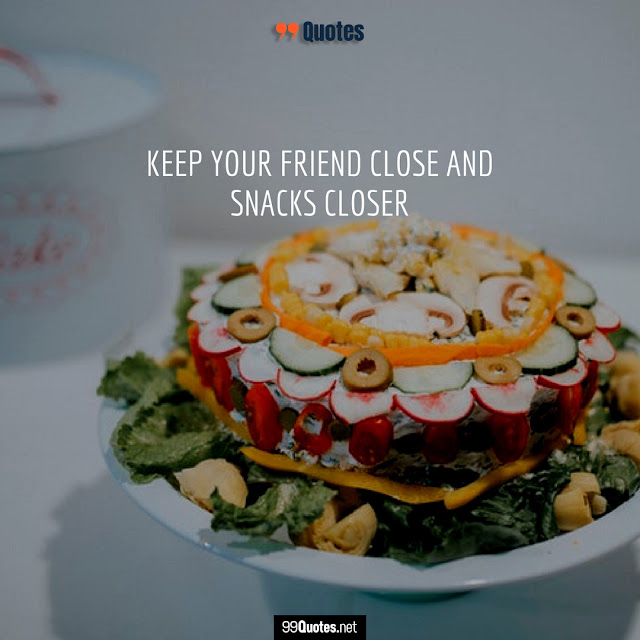 food and friends quotes