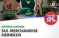 Logo Merchandise Heineken : Black Friday e Ciber Monday sconti fino al 50% su tutto !