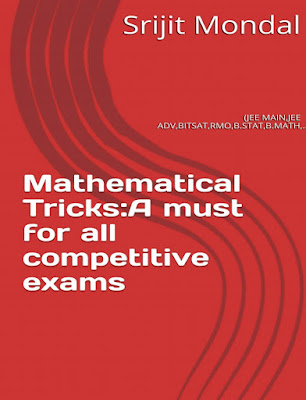 Srijit mondal MATHEMATICAL TRICKS pdf for jee mains, jee advanced, bitsat