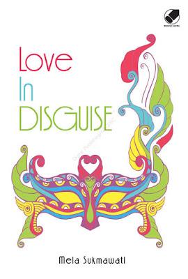 Love In Disguise by Mela Sukmawati Pdf