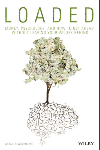 Loaded Book PDF Free Download: Money, Psychology, By Sarah Newcomb