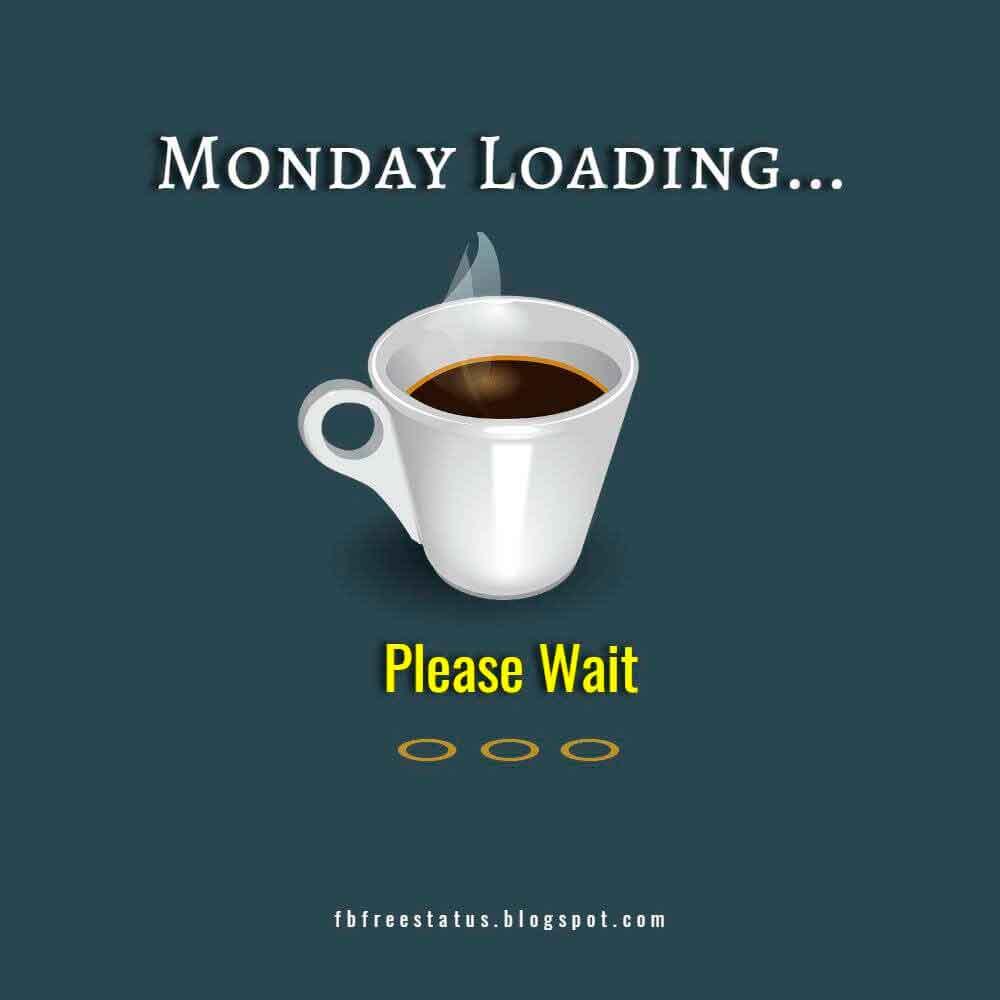 Monday Loading Please Wait.