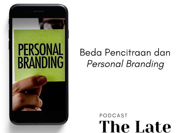 Beda Pencitraan dan Personal Branding